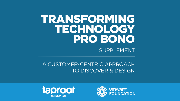 Taproot collaborated with the VMware Foundation to release a supplement to Transforming Technology Pro Bono