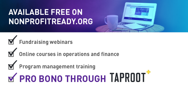 Taproot and Cornerstone OnDemand partnered to bring pro bono resources to thousands of nonprofit professionals. Check it out at NonprofitReady.org.