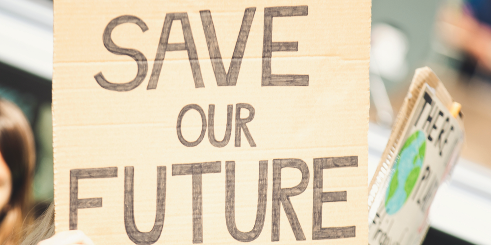 A sign staying save our future