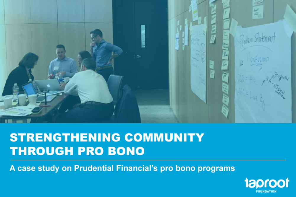 Strengthening Community Through Pro Bono: A case study on Prudential Financial's pro bono programs