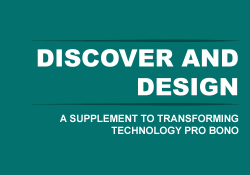 Transforming Technology Pro Bono: A supplement for a customer-centric approach to Discover and Design