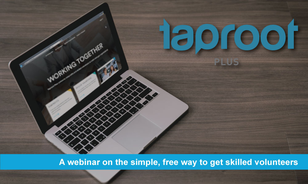Taproot Plus: the simple, free way to get skilled volunteers