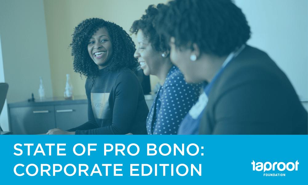 State of Pro Bono: Corporate Edition