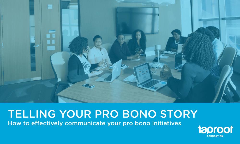 Telling your pro bono story
