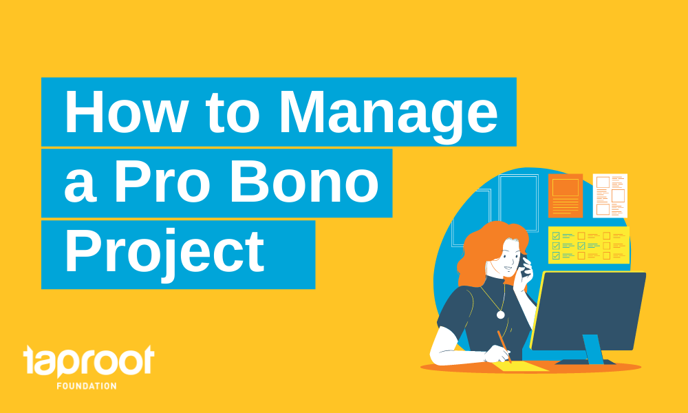 How to manage a pro bono project
